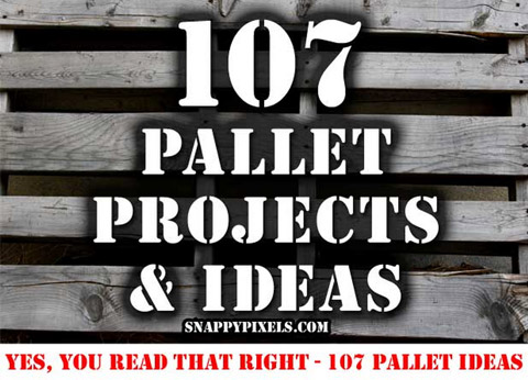 107 pallet project ideas