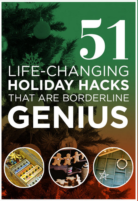 Life-Saving Holiday Hacks